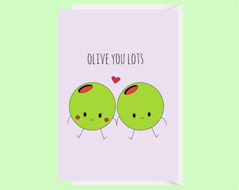 Olive Love Card / Olive Anniversary Card / Pun Card / First Anniversary Card / Funny Boyfriend Card / Funny Girlfriend Card / Cute Love Card