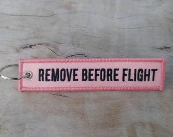REMOVE BEFORE FLIGHT Pink Key Tag/Ring