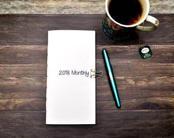 2018 Monthly Dated Calendar Travelers Notebook Insert - Planning Insert - Monday Start - Sunday Start - Seven Sizes