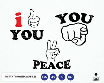 Hand Signs - Like, Peace, You. Hand signs Svg. Hand Signs Dxf, Svg, Png, Eps, Silhouette Cut Files. Hand Signs clip art for tshirt graphics