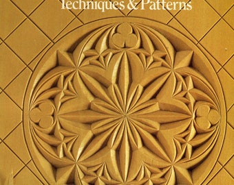 Chip Carving Techniques & Patterns Book