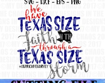 Texas SVG file / Texas cutting file / cut file for Silhouette or Cricut / Houston Strong /Texas Hurricane cut file / Hurricane Harvey /Texas