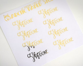 Get Sh*t Done - FOILED Sampler Event Icons Planner Stickers