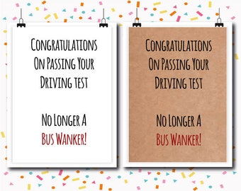 Driving Test Passed / Congratulations Cards / Well Done Cards / Funny Cards / Humour / Rude Cards / Greetings card
