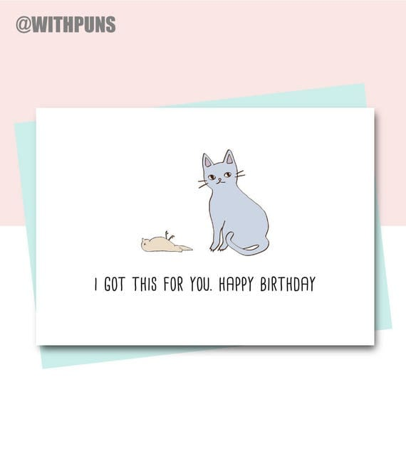 Birthday Card Designs 35 Funny Cute Examples: Funny Birthday Card Friend Birthday Card Cat Card Animal