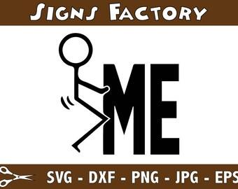 Fuck Me Stick Figure Funny Graphics SVG Dxf EPS Png Cdr Ai Pdf Vector Art Clipart instant download Digital Cut Print File Cricut Silhouette