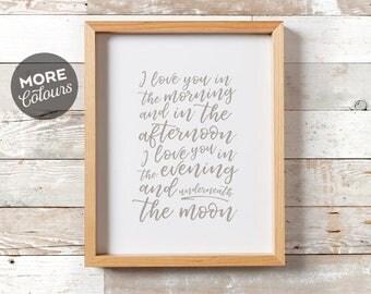 Love Print/ Typography Print/ Printable art/ Moon print/ Bedroom Decor/ Minimalist/ Nursery Print/I love you in the morning/ Custom colors/