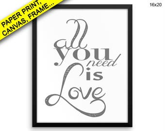 All You Need Is Love Prints All You Need Is Love Canvas Wall Art All You Need Is Love Framed Print All You Need Is Love Wall Art Canvas All