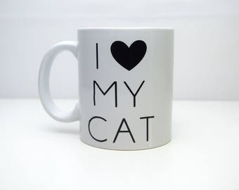 Cat Coffee Mug- Custom Coffee Mug, Cat Mom Gift, I Love My Cat Coffee Mug
