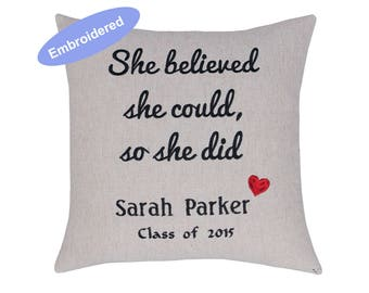 Pillowcases Embroidered Dorm Decor,College Graduation Gift for Her, Nurse Graduation Gift, She Believed She Could So She Did, Coworker Gift