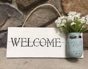 Mason Jar Welcome Sign - Hanging Mason Jar Sign - Hanging Flowers
