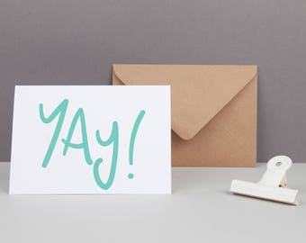 Yay Birthday Card - Celebration Card - Congratulations Card - Engagement Card - You Did It Card - All Occasions Card - Hand lettered Card
