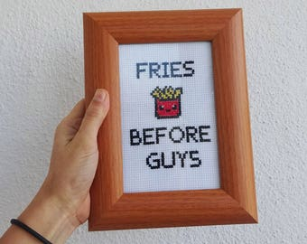 Fries Before Guys - funny cross stitch frame