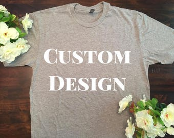 Custom tee, front and back available