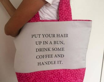 Coffee Quote Pink Tote