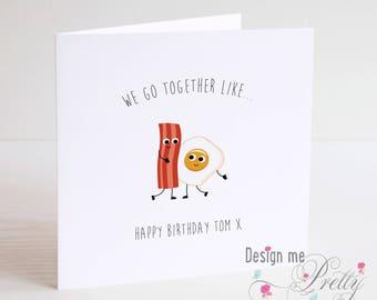 BACON AND EGGS Personalised birthday card - Boyfriend Girlfriend Husband Wife I love you