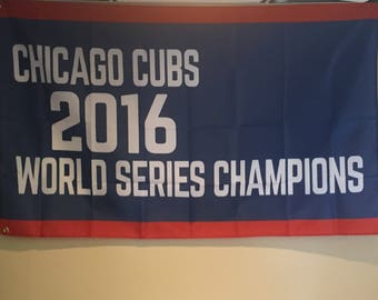 Chicago Cubs 2016 World Series Champions Flag