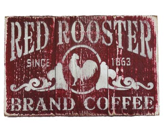 Rustic Barn Sign Red Rooster Brand Coffee, Distressed Red with White Print 12 x 8
