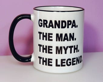 The Man The Myth The Legend | Dad Gifts | Grandpa Gifts | Uncle gifts | Gifts for Him | Custom Mug | Mugs for Men | Funny Mugs for Men