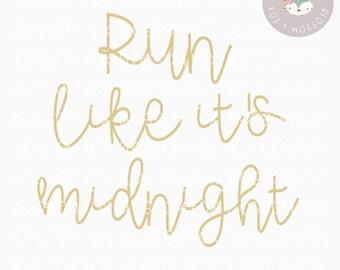 Princess svg, Run Like it's Midnight SVG, Fairytale Svg, Summer Svg, Magical Svg, Vacation Svg, Glass Slipper Svg, Take me to the castle