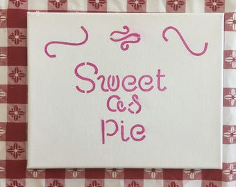 Sweet as Pie Canvas