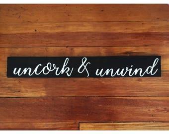 Farmhouse Decor - Pallet Sign - Home Decor - Housewarming Gift - Uncork and Unwind Sign - Wine Decor - Wall Decor