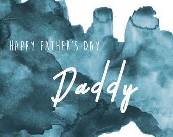 Father's day - Father's day card - Dad card - Card for Daddy - Daddy's day