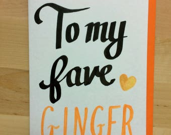 To My Fave Ginger Portrait Card