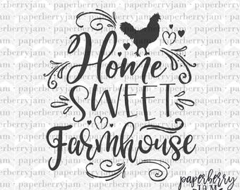 SVG Cut File Home Sweet Farmhouse Die Printable Silhouette Svg