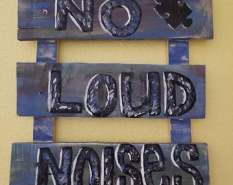 No Loud Noises