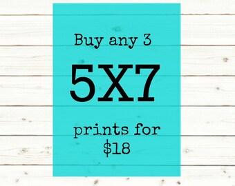 ANY three 5X7 prints bundle
