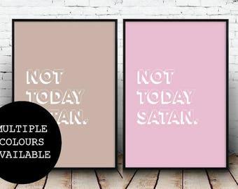 Not Today Satan;Wall Art;Home Decor;Gift;Poster;Picture;Retro;Modern;Uni Decor;A4/A3/A5