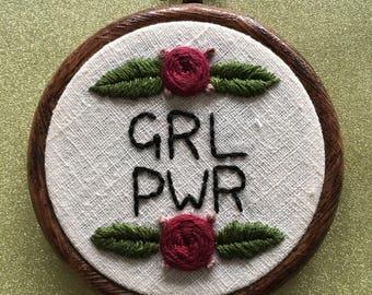 GRL PWR / Girl Power/ Flower/ Feminist hand embroidered hoop art