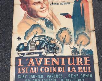 ancienne affiche de film, l'aventure est au coin de la rue, aventures policières, old movie poster vintage, viejo cartel de película