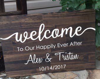 Welcome to our Happily Ever After - Wooden Wedding Sign - Rustic Wedding Decor - Personalized Wedding Sign