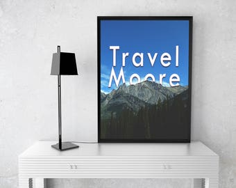 Travel More print, digital print, wall art, wall decor, wall print, printable art