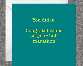 Greetings card for runners / running friend - 'You did it! Congratulations on your half marathon'