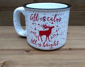 All Is Calm All Is Bright Campfire Mug - Winter Mug, Christmas Mug, Winter Coffee Mug, Reindeer Mug, Coffee Lover Gift, Christmas Gift