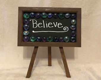 """Chalkboard tripod """"Believe"""""""