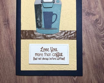 Keurig Coffee Greeting Card