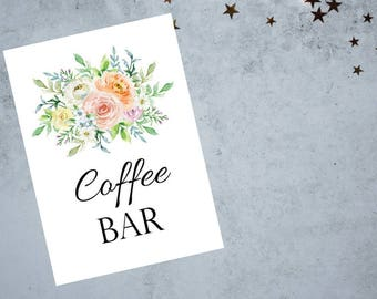 Coffee Bar Sign, 8x10 and 5x7 card,  Bridal Shower, Baby Shower,Floral Sign, Watercolor Flower Design , Printable Digital File - PDF