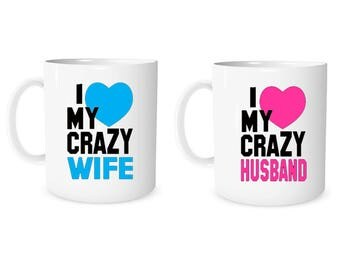Custom Mug Personalized Mug I Love My Crazy Wife I Love My Crazy Husband Mug  Coffee Mug Husband & Wife Mug Anniversary Mug Wedding Mug