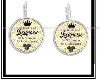 "Earrings ""I'm a Licornasse..."""