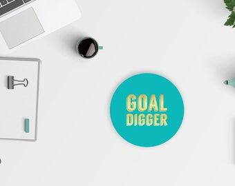 Goal Digger mousepad