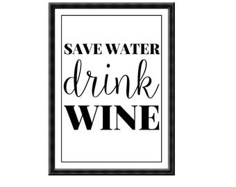 Save Water Drink Wine Poster Print