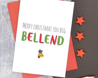 Bellend Christmas card, rude Christmas card for husband, adult humour Christmas card for boyfriend, cheeky Christmas card for male friend