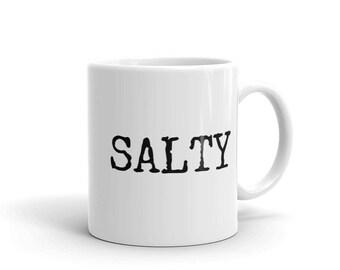 Salty Unique Funny Coffee Mug