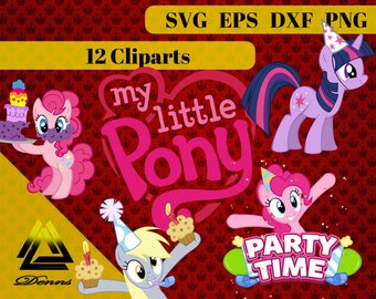 My Little Pony Birthday Clipart – 12 (Svg, Eps, Png, Dxf Files) – 300 PPI – Vectorial Images – My Little Pony svg – T-Shirt Design