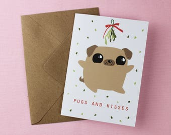 Pugs and Kisses / Christmas Pug card / Boyfriend xmas card / Dog Christmas card / Pug Card / Card for him / Card for her / Dog illustration