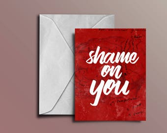 Shame on You | Petty Cards Co